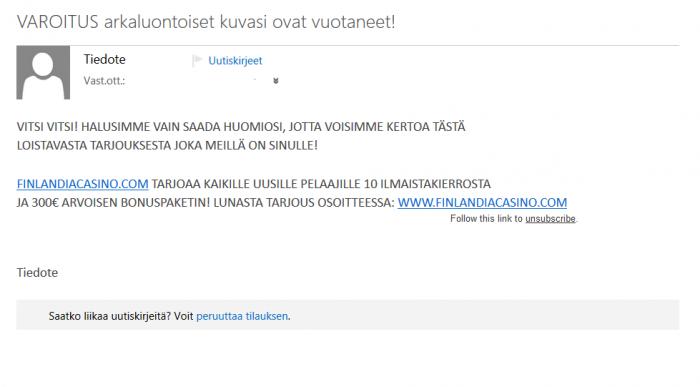 Tökerö sähköposti huijaa lukemaan Finlandia Casinoa mainostavan tekstin