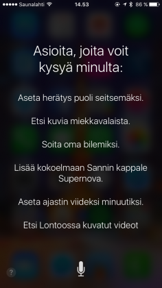 Apple tarjoaa ehdotuksia, mitä Sirille voi sanoa. Valitettavasti nyt beetavaiheessa nämä ehdotukset eivät lähes järjestään toimi lainkaan.
