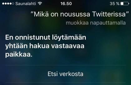 Esimerkki, miten suomi-Siri on vielä varhaisessa beetavaiheessa. Twitteriin liittyvät komennot eivät toimi lainkaan