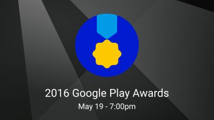 Google Play -palkintokategorioiden voittajat selviävät toukokuussa Google I/O:ssa.