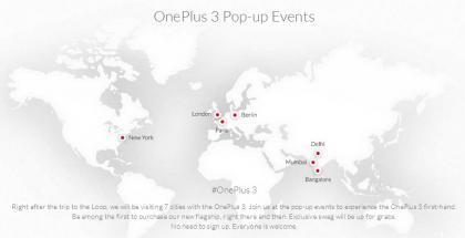 Julkistuksen jälkeen OnePlus järjestää seitsemän OnePlus 3 -tapahtumaa eri puolilla maailmaa.