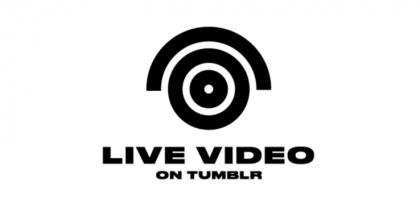 Suorat videolähetykset saapuvat Tumblriin.