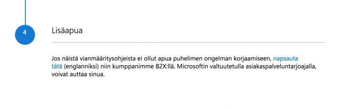 Lumia-ongelmissa kehotetaan ottamaan yhteyttä B2X:ään.