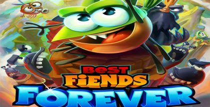 Best Fiends Forever.