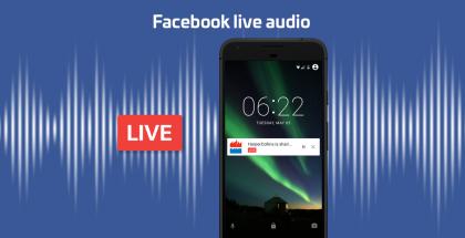 Live-videot saavat jatkoa Facebook Live Audiolla.