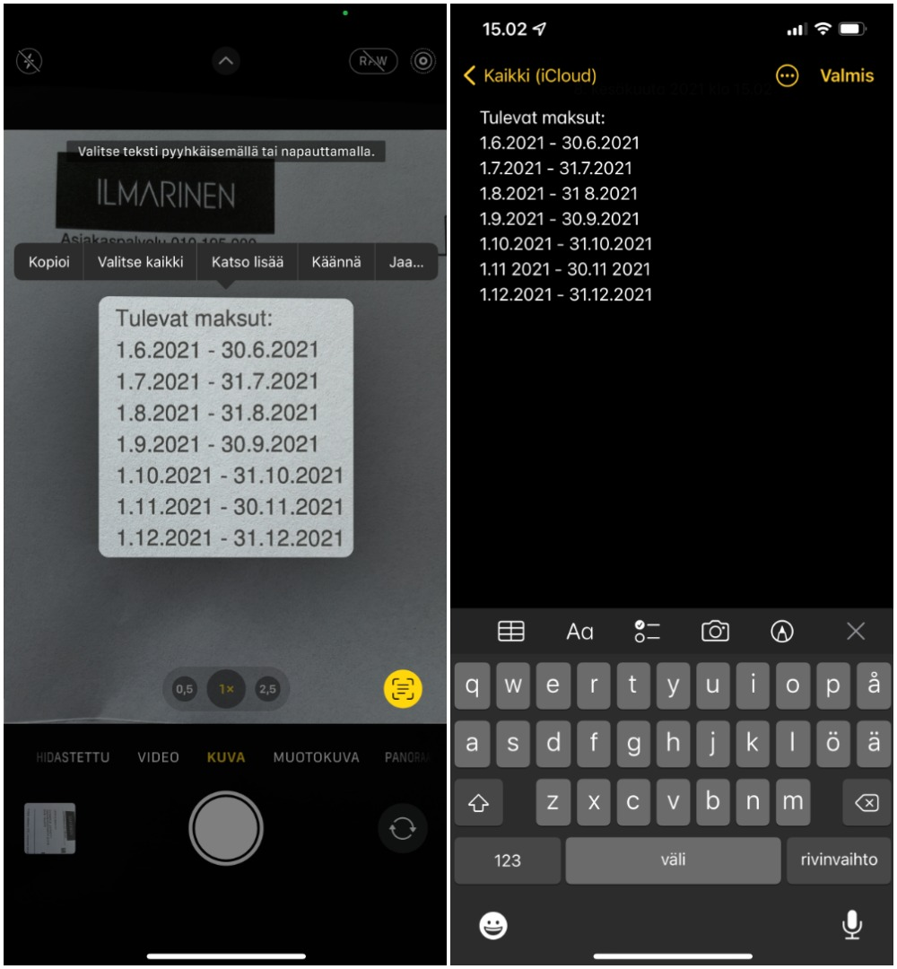 Vain yksi esimerkki Live-tekstin käytöstä. iPhone on tunnistanut Kameran esikatselussa kohdistetun tekstin, joka on helppo kopioida vaikkapa muistiinpanoksi.