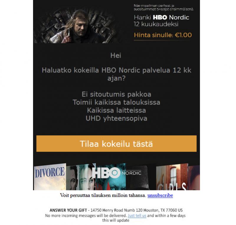 Tältä näyttää HBO Nordic -suoratoistopalvelua 1 eurolla 12 kuukaudeksi lupaava sähköposti.