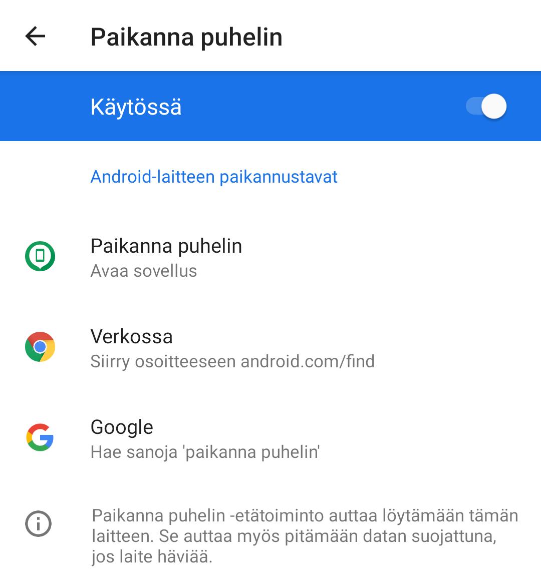 Tämä asetus kannattaa pitää päällä, jotta Android-puhelimen kadotessa sen voi löytää.